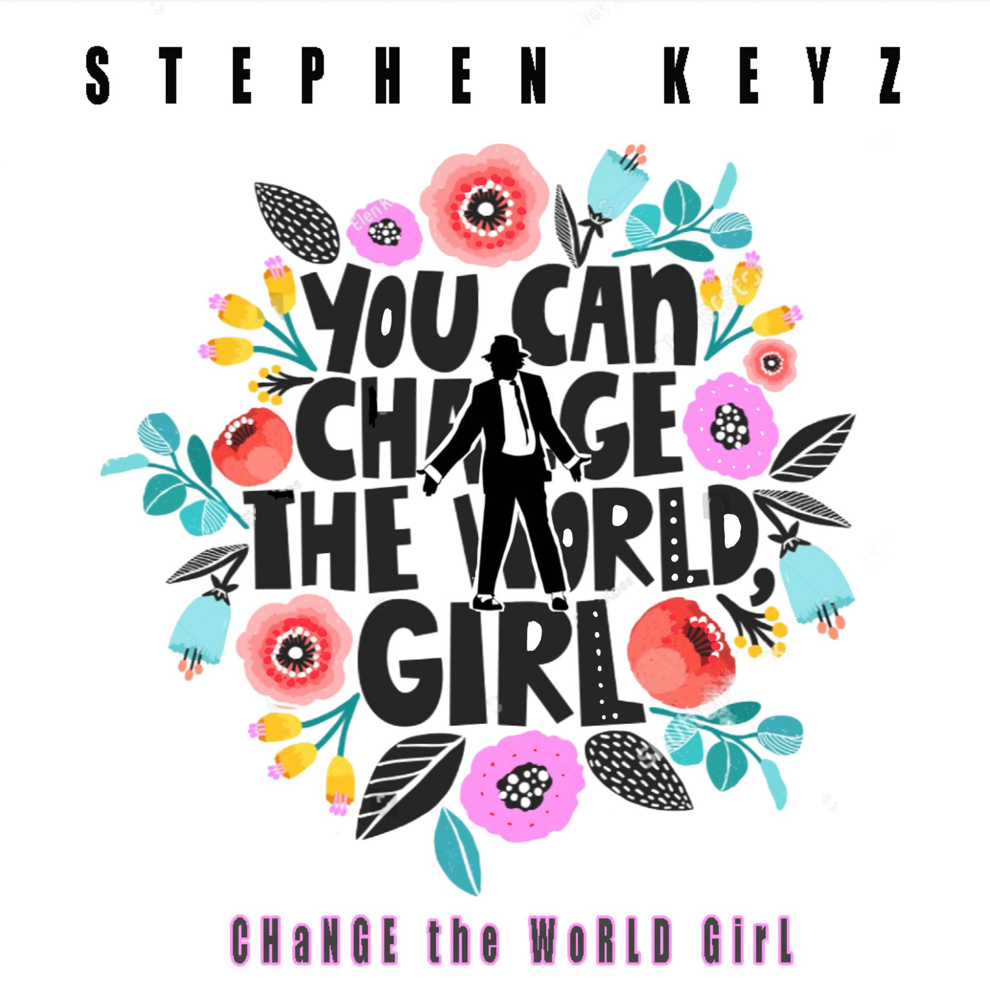 Change the world girl
